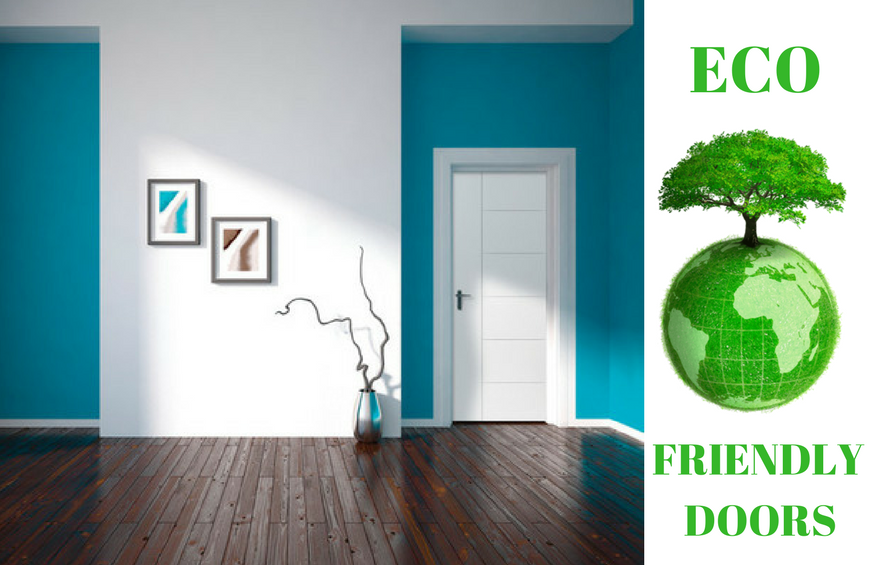 Why choose eco friendly doors benefits of for Eco friendly doors